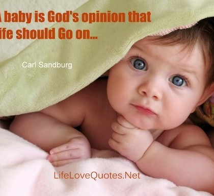 A-baby-is-god-is-opinion-that-life-should-go-on.-1024x640