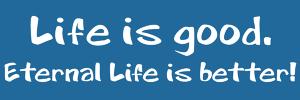 Eternal_Life_is_Better_sticker