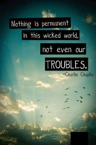 life-sayings-quotes-charlie-chaplin-troubles_large