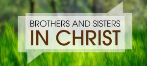 brothers and sisters of christ by ist